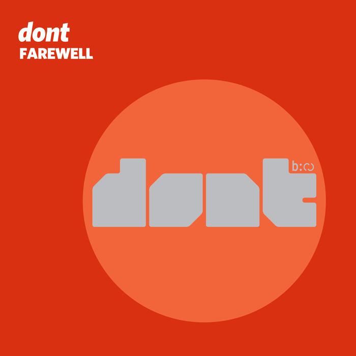 DONT - Farewell