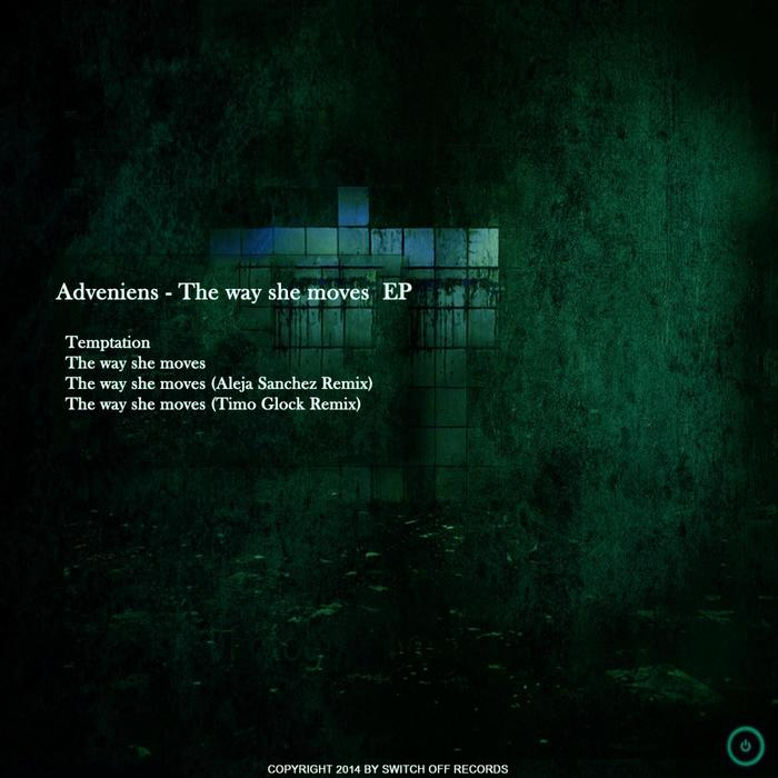 ADVENIENS - The Way She Moves EP