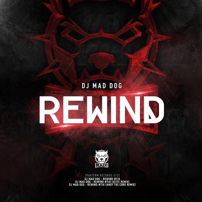 DJ MAD DOG - Rewind