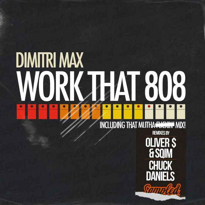 MAX, Dimitri - Work That 808