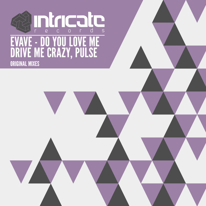 EVAVE - Do You Love Me