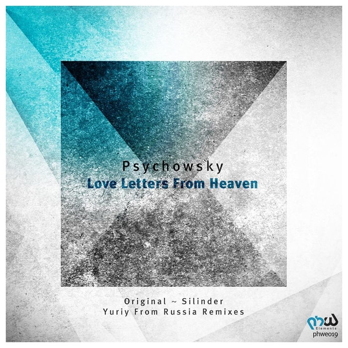 PSYCHOWSKY - Love Letters From Heaven (remixes)