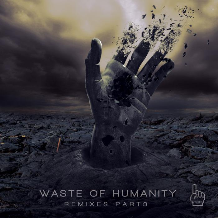 CORTECHS - Waste Of Humanity Remixes Pt 3