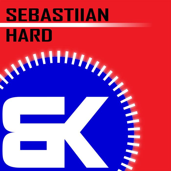 SEBASTIIAN - Hard