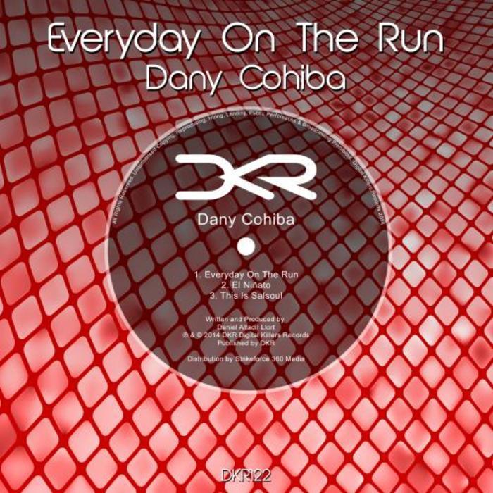 COHIBA, Dany - Everyday On The Run