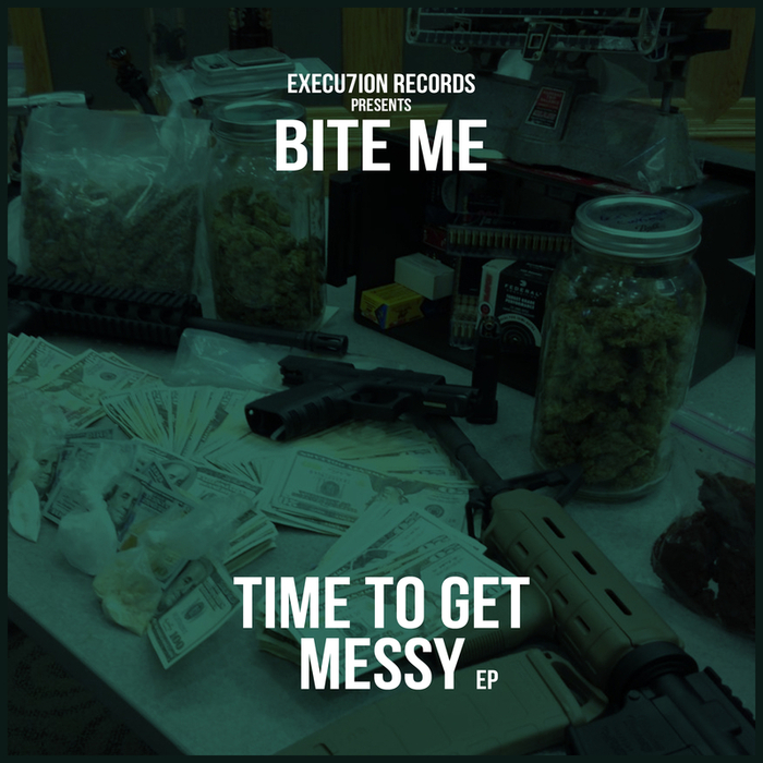 BITE ME - Time To Get Messy