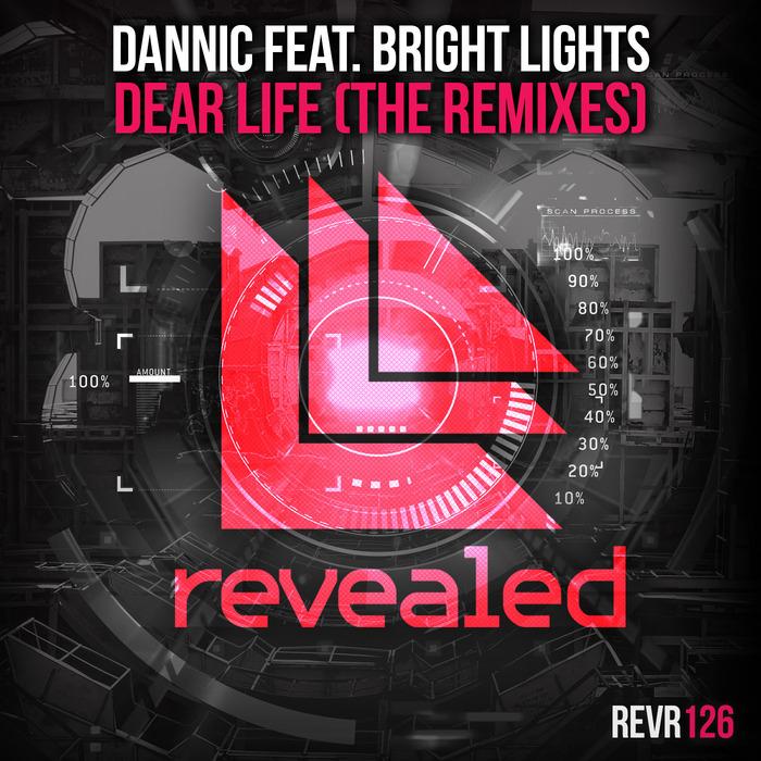 DANNIC feat BRIGHT LIGHTS - Dear Life