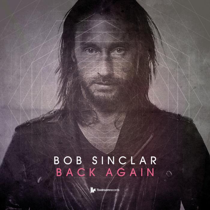 BOB SINCLAR - Back Again