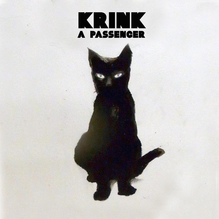 KRINK - A Passenger