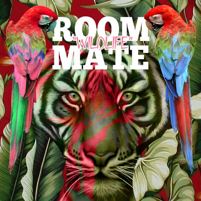 ROOMMATE - Wildlife EP