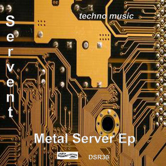 SERVENT - Metal Server EP