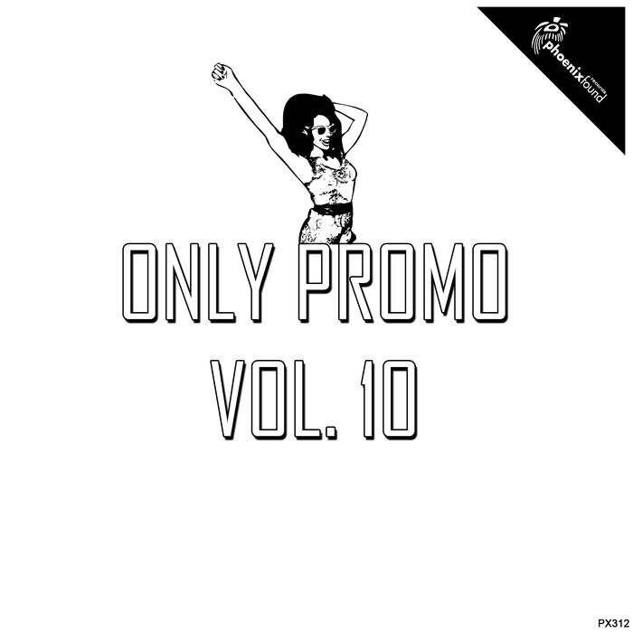 DR SPRING/DONY PIKOTA/DONKA/EUGENE ARS/DYNO F - Only Promo Vol 10