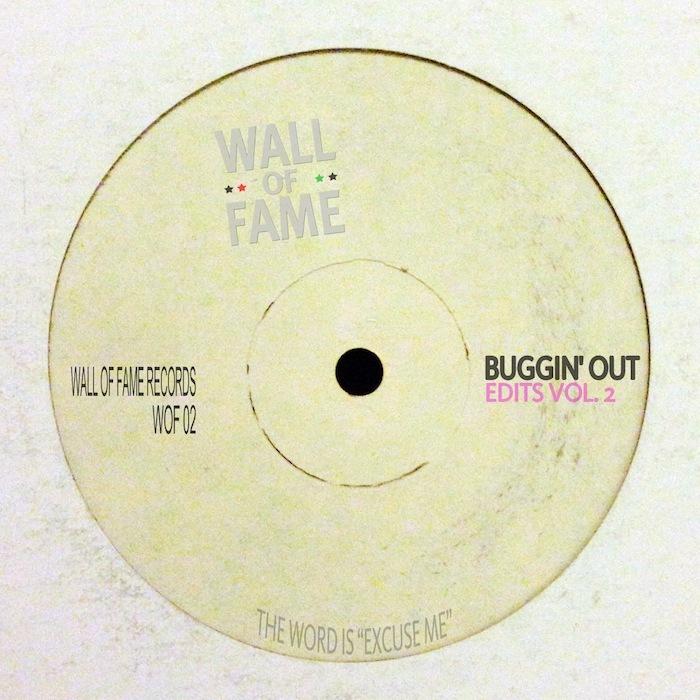 BUGGIN' OUT - Edits Vol  2