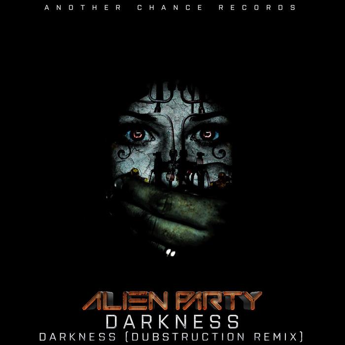 ALIEN PARTY - Darkness
