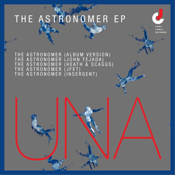 UNA - The Astronomer EP