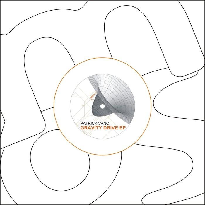 VANO, Patrick - Gravity Drive