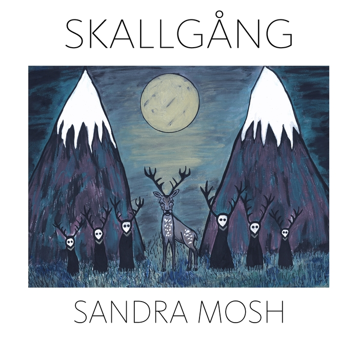 MOSH, Sandra - Skallgang