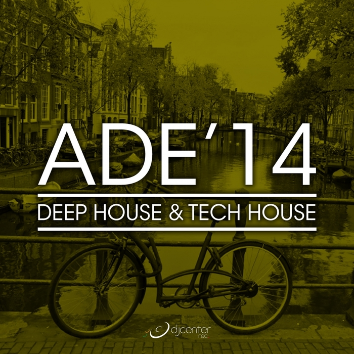 VARIOUS - Ade'14 (Deep House & Tech House)