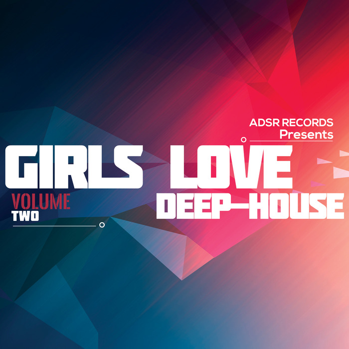 VARIOUS - Girls Love Deep House Vol 2