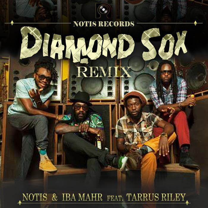 NOTIS & IBA MAHR feat TARRUS RILEY - Diamond Sox (Remix)