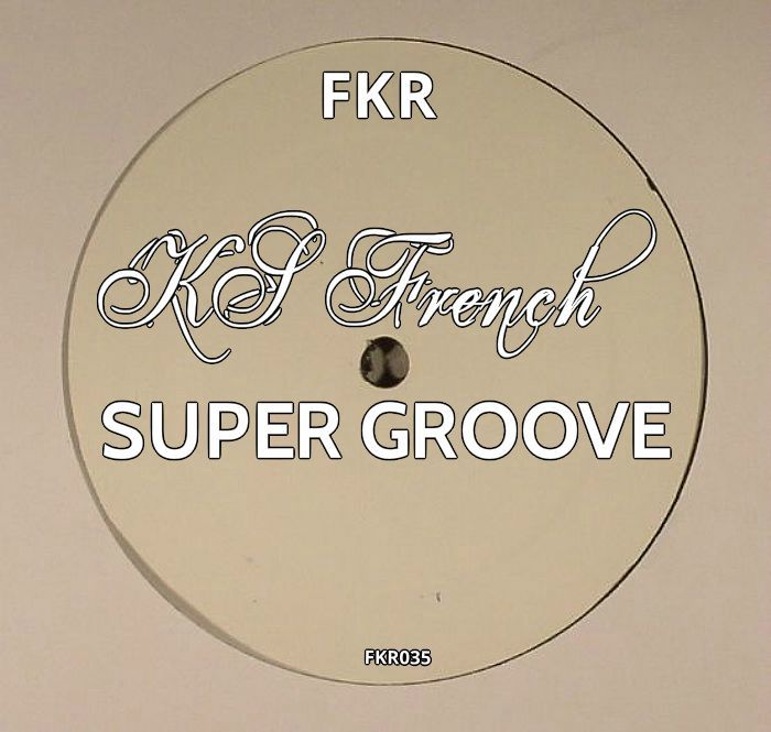 KS FRENCH - Super Groove EP