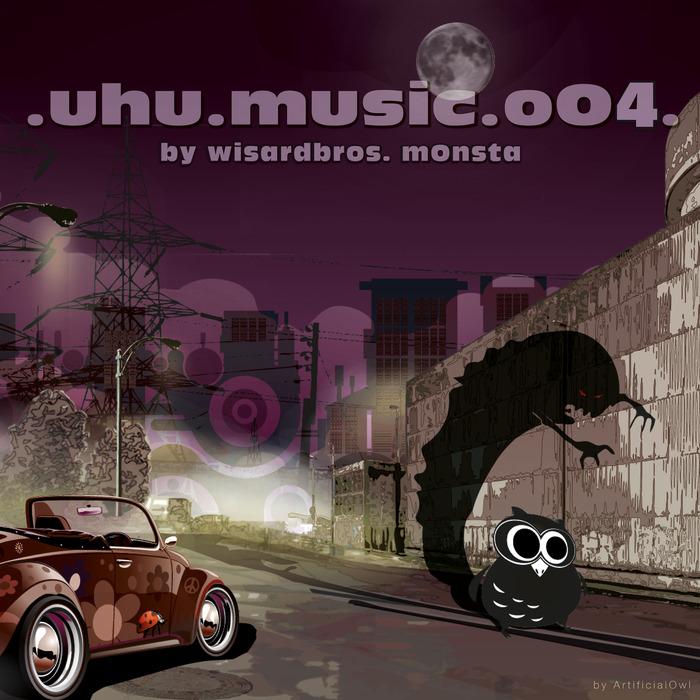 MONSTA, Wisardbros - Uhu 004