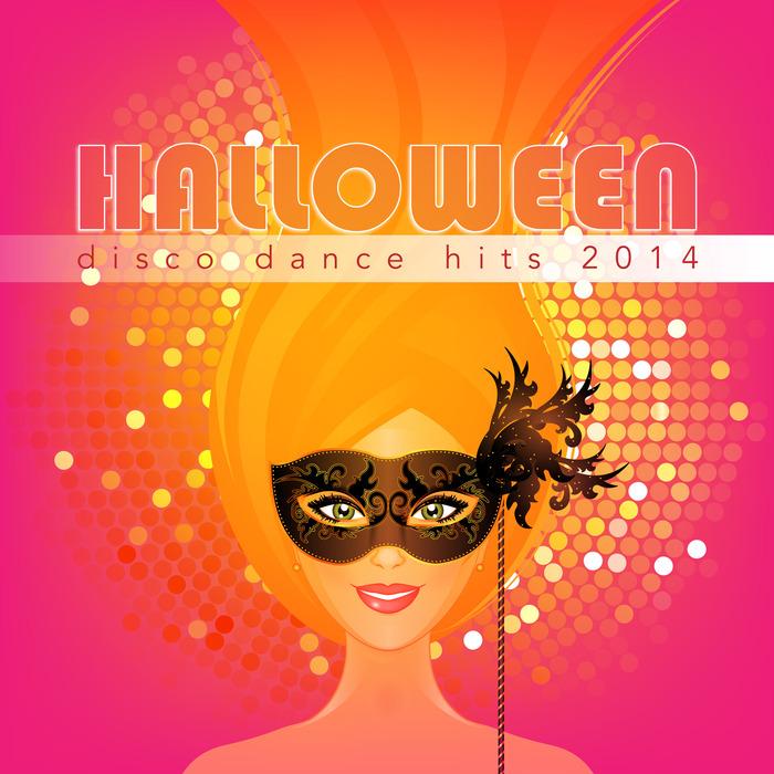 VARIOUS - Halloween Disco Dance Hits 2014