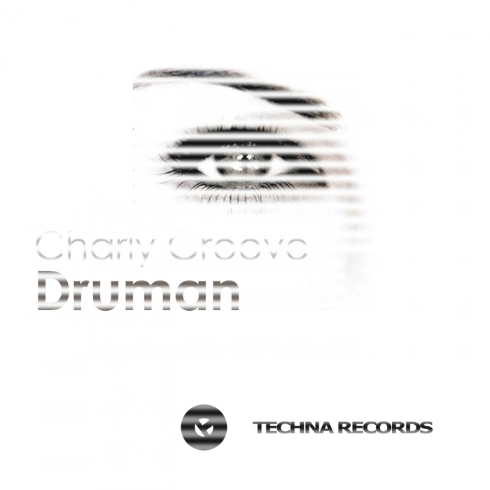 GROOVE, Charly - Druman