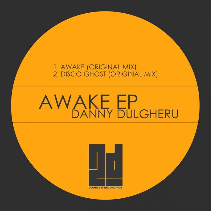 DULGHERU, Danny - Awake EP