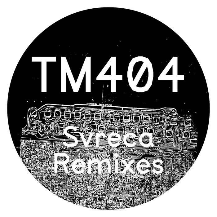 TM404 - Svreca (remixes)