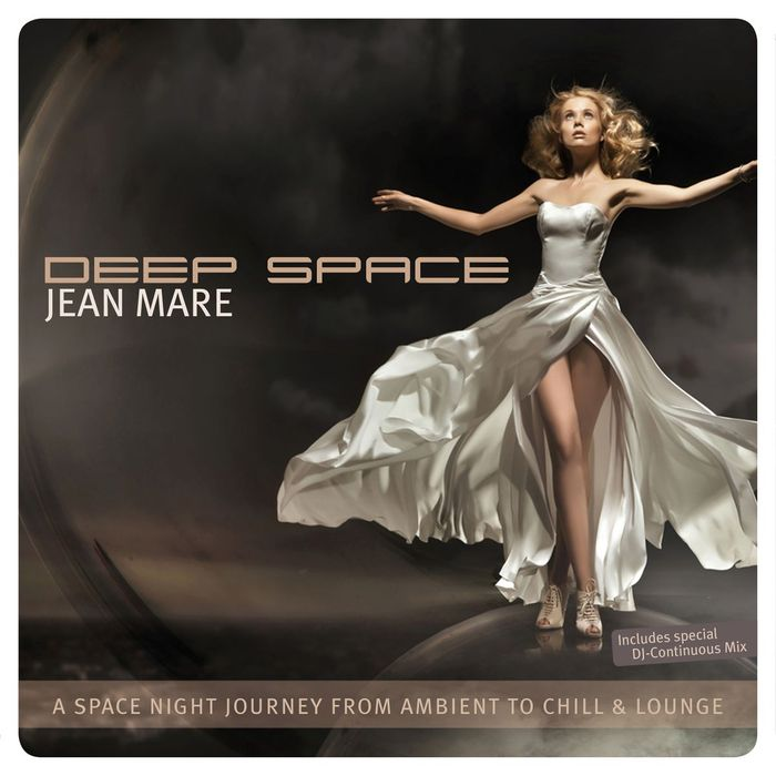 MARE, Jean - Deep Space (a space night journey from ambient to chill & lounge)