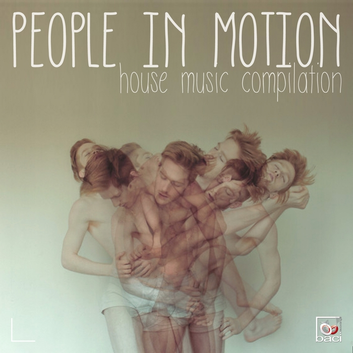 VARIOUS - People In Motion Vol 1 (House Music Compilation)