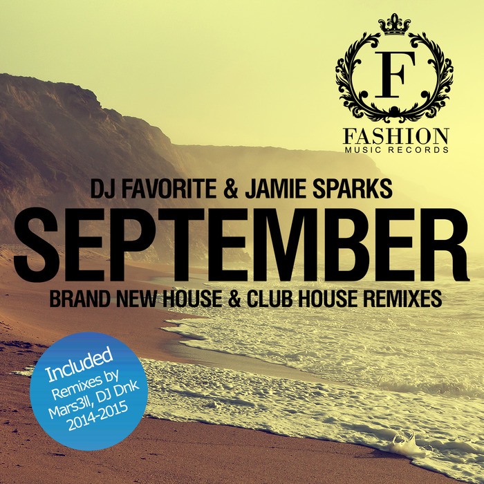 DJ FAVORITE/JAMIE SPARKS - September 2k14 (Remixes)