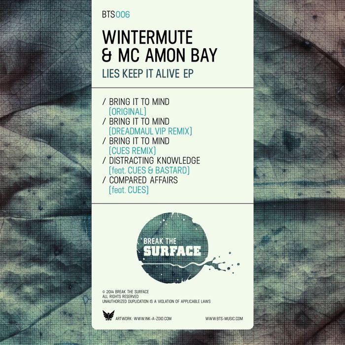 WINTERMUTE & MC AMON BAY - Lies Keep It Alive