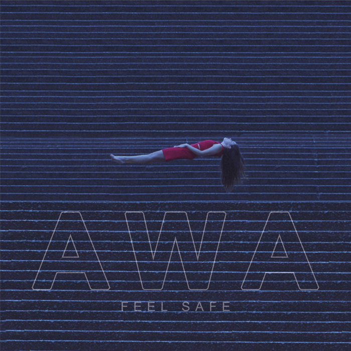 ALL WE ARE - Feel Safe