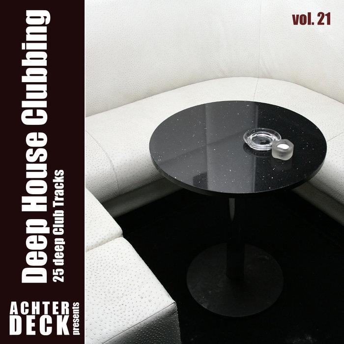 VARIOUS - Deep House Clubbing Vol 21