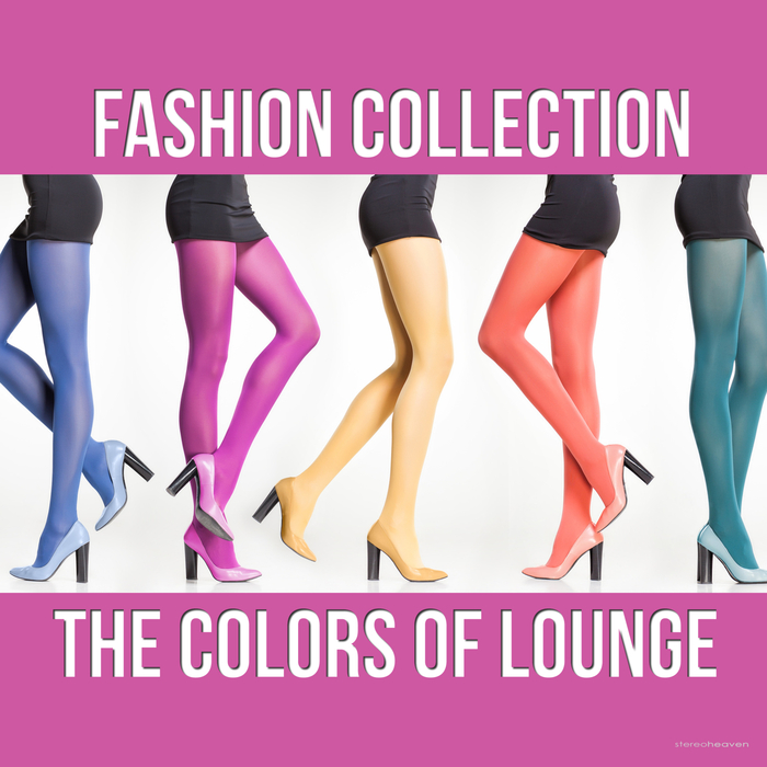 VARIOUS - Fashion Collection: The Colors Of Lounge