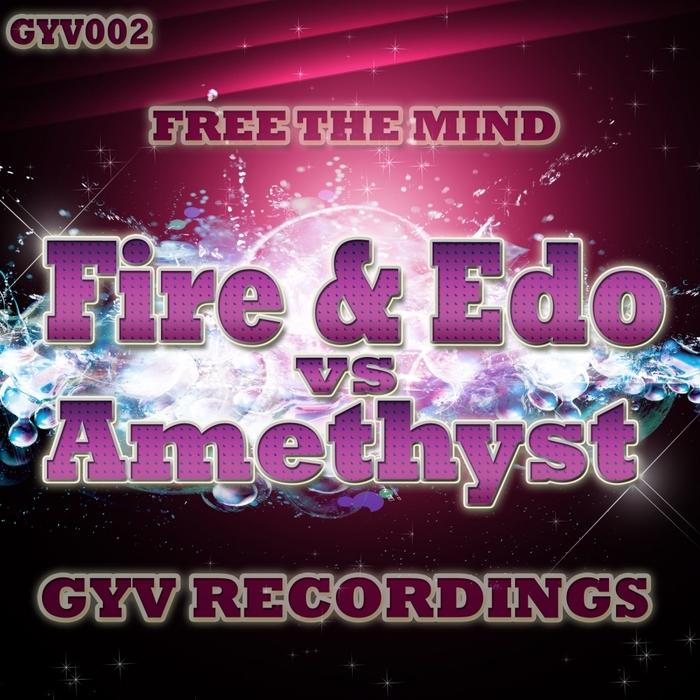 FIRE & EDO vs AMETHYST - Free The Mind