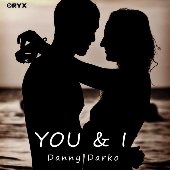 DARKO, Danny - You & I