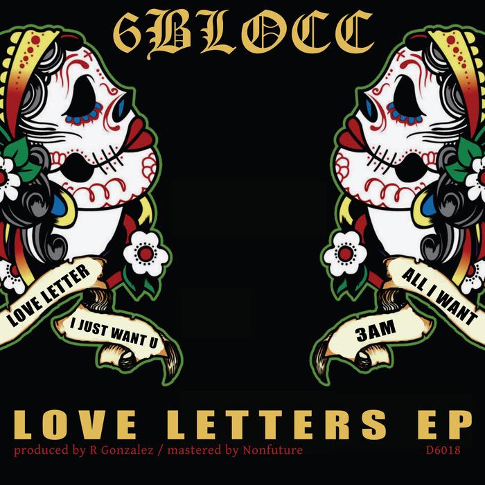 6BLOCC - Love Letters EP