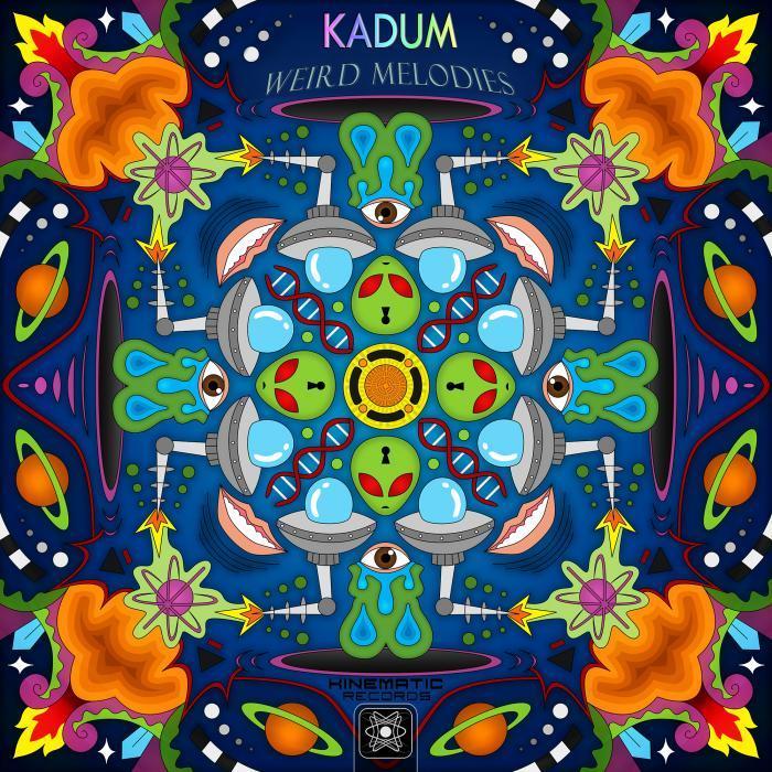 KADUM - Weird Melodies