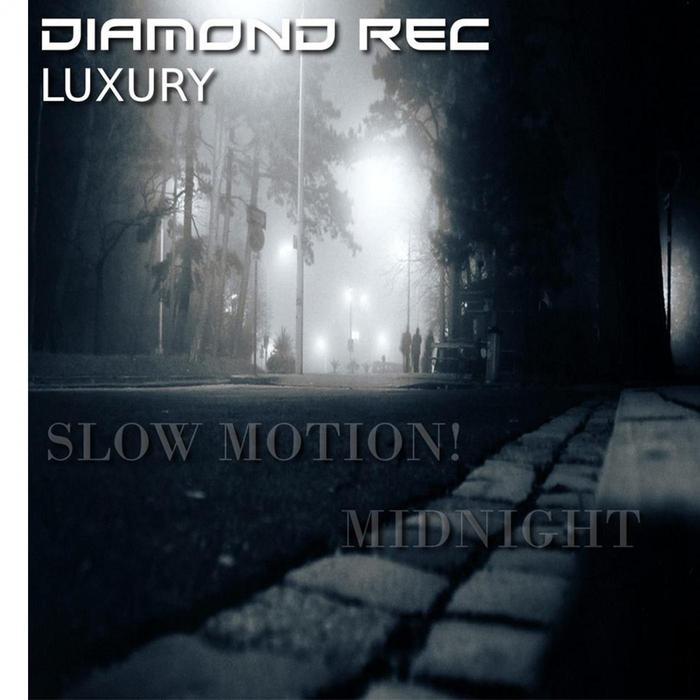 SLOW MOTION - Midnight