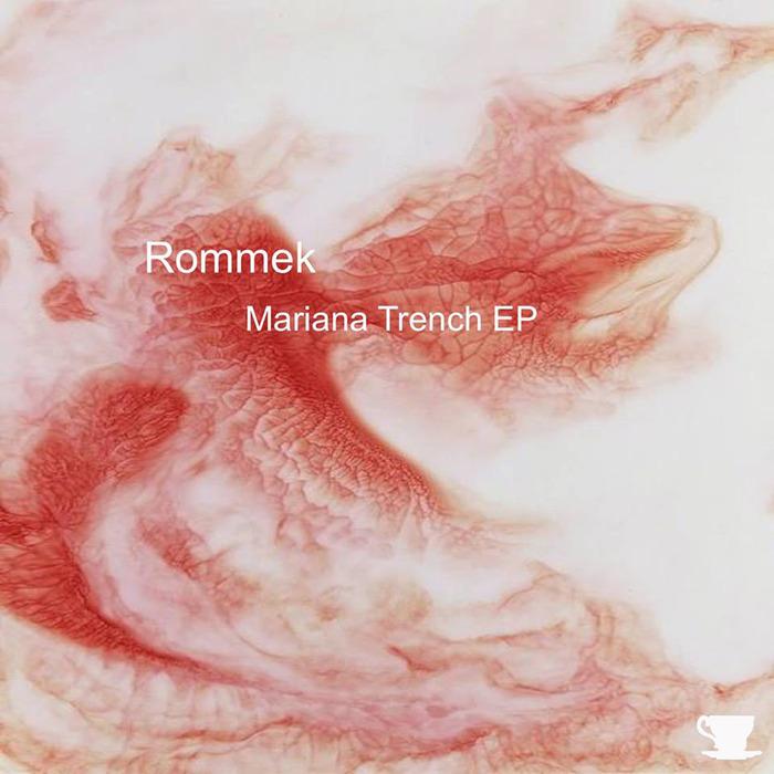 ROMMEK - Mariana Trench EP