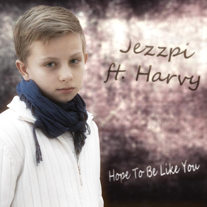 JEZZPI/HARVY - Hope To Be Like You
