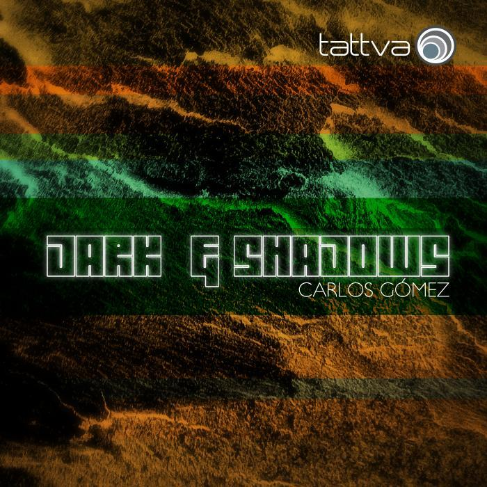 CARLOS GOMEZ - Dark & Shadows