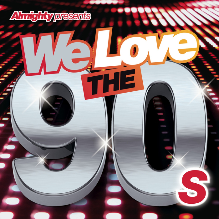 VARIOUS - Almighty Presents: We Love The 90's Vol 1