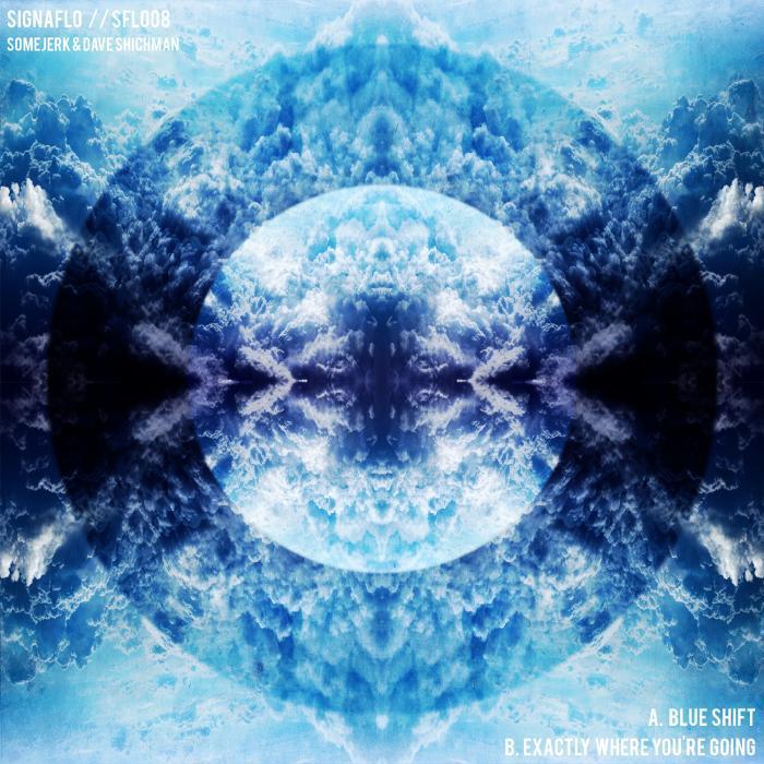 SHICHMAN, Dave/SOMEJERK - Blue Shift