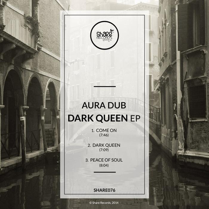 AURA DUB - Dark Queen EP