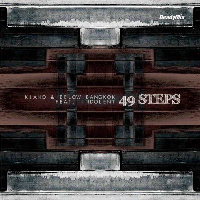 KIANO/BELOW BANGKOK feat INDOLENT - 49 Steps