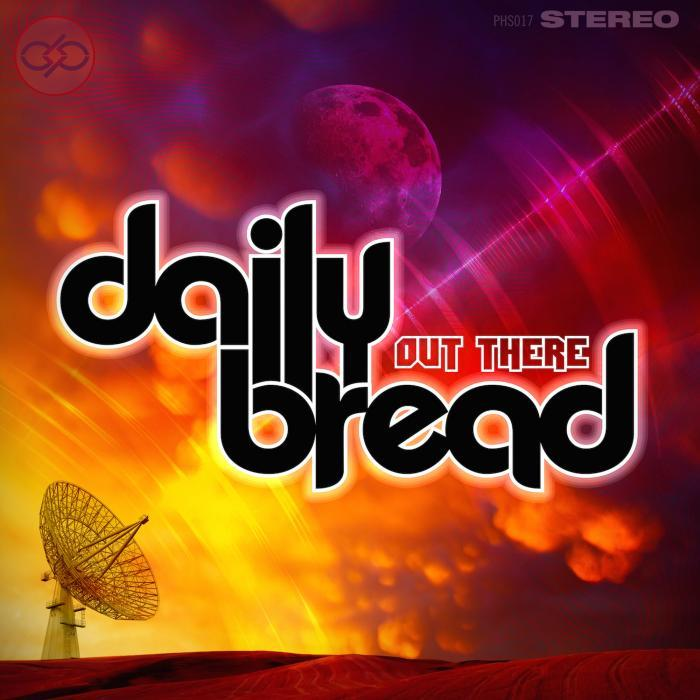 DAILY BREAD - Out There